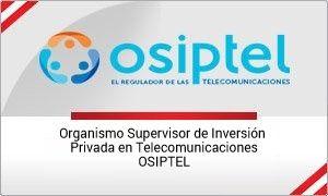 Organismo Supervisor de Inversión Privada en Telecomunicaciones (OSIPTEL)