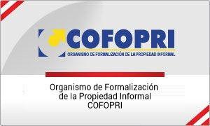 Organismo de Formalización de la Propiedad Informal (COFOPRI)